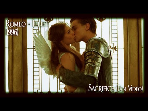 Sacrifice (Romeo and Juliet fan-made music video)