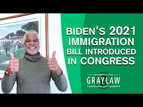 Biden's 2021 US Citizenship Act - Good News - US Immigration Reform Bill - GrayLaw TV