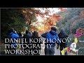 Daniel Korzhonov Photography Workshop【 Travel Japan うろうろ近畿 】ダニエルコーダンワークショップ