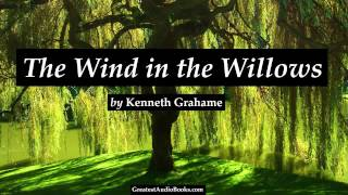 THE WIND IN THE WILLOWS  FULL AudioBook (by Kenneth Grahame)  Greatest Audio Books V2