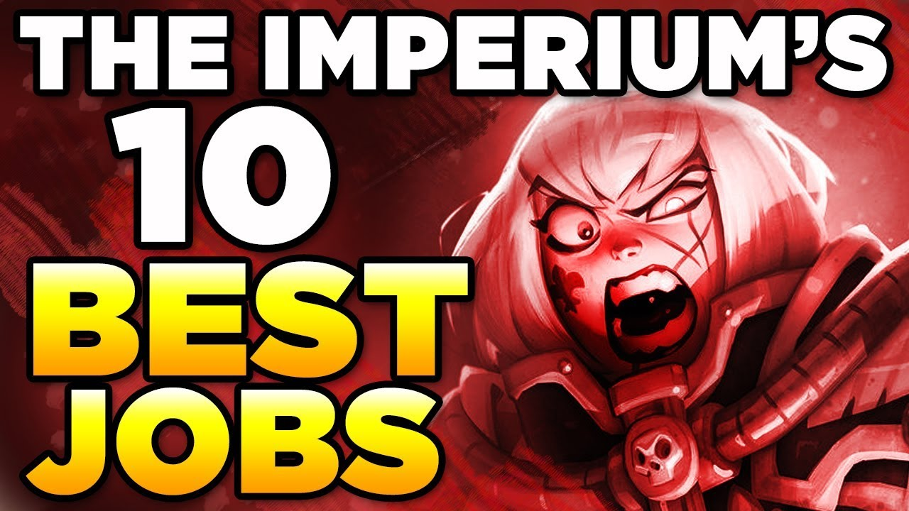 The Imperium S 10 Best Jobs Warhammer 40 000 Lore History