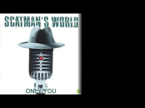 Клип Scatman John - Only You