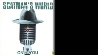 Watch Scatman John Only You video