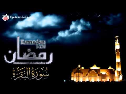 Surat Al-Baqarah Full - Muhammad Al-Luhaidan - Ramadan 1435