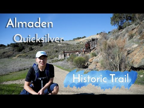 Almaden Quicksilver - Historic Trail Hike | Exploring San Jose's Mining Past