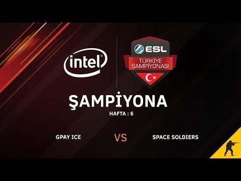 CS:GO - Space Soldiers vs. Gpay Ice I BO3 - Intel ESL Türkiye Şampiyonası Şampiyona 6. Hafta