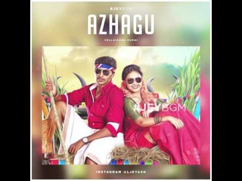 #JeyBGM | Vellaikara Durai - Azhagu