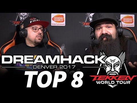 TEKKEN 7 DREAMHACK DENVER 2017 TOP 8 (TIMESTAMP) JimmyJTran Anakin Speedkicks JFury Obscure JackieT