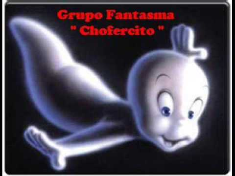 "Grupo Fantasma "" Chofercito """