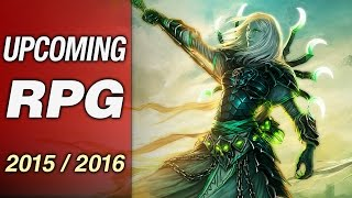 Upcoming PC Exclusive RPG Games in 2015 / 2016