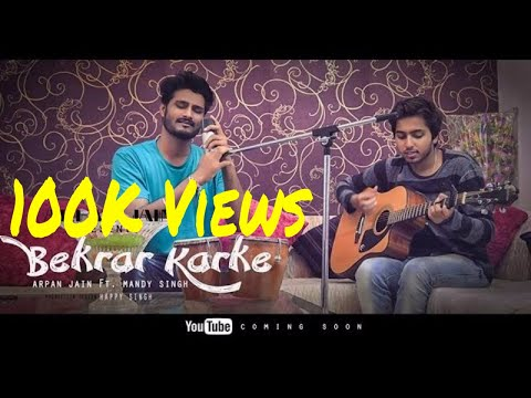 Bekarar Karke (Cover) | Bees Saal Baad | Arpan Jain Ft. Mandy Records