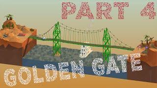 Poly Bridge Gameplay Part 4: Golden Gate