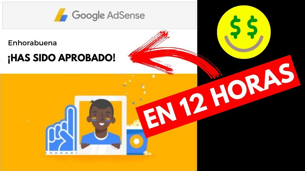 Cómo ser APROBADO en Google Adsense en MENOS DE 12 HORAS