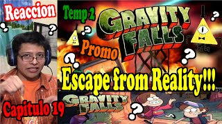 Gravity Falls – EPISODIO 19 TEMPORADA 2 Teaser | Escape from Reality - REACCION!!!
