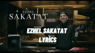 Ezhel Sakatat Lyrics