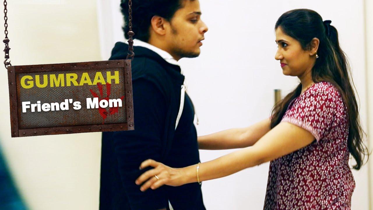 फ्रेंड'स  मॉम - Friend's Mom - Episode 80 - Play Digital India