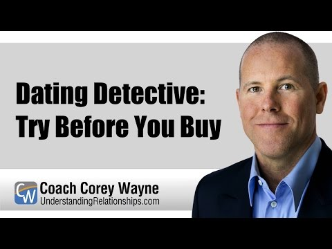 Dating Detective: Try Before You Buy