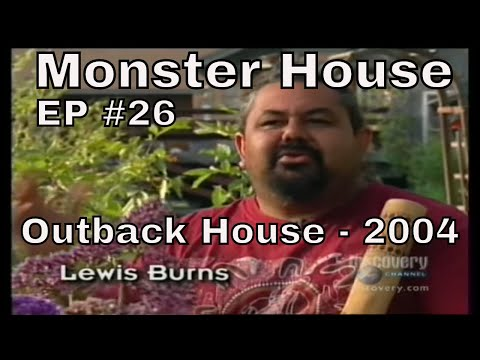 Monster House  Outback House 2004.