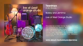 Teardrops (Womack & Womack) - Bobby & Jemima