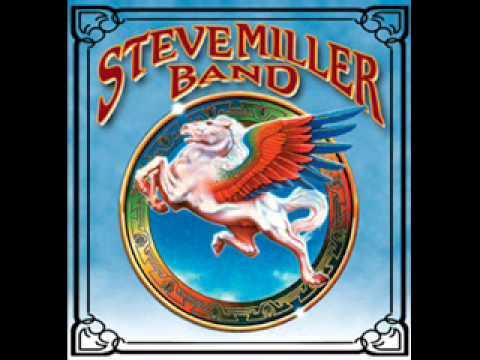 Steve Miller Band- Big Old Jet Airliner