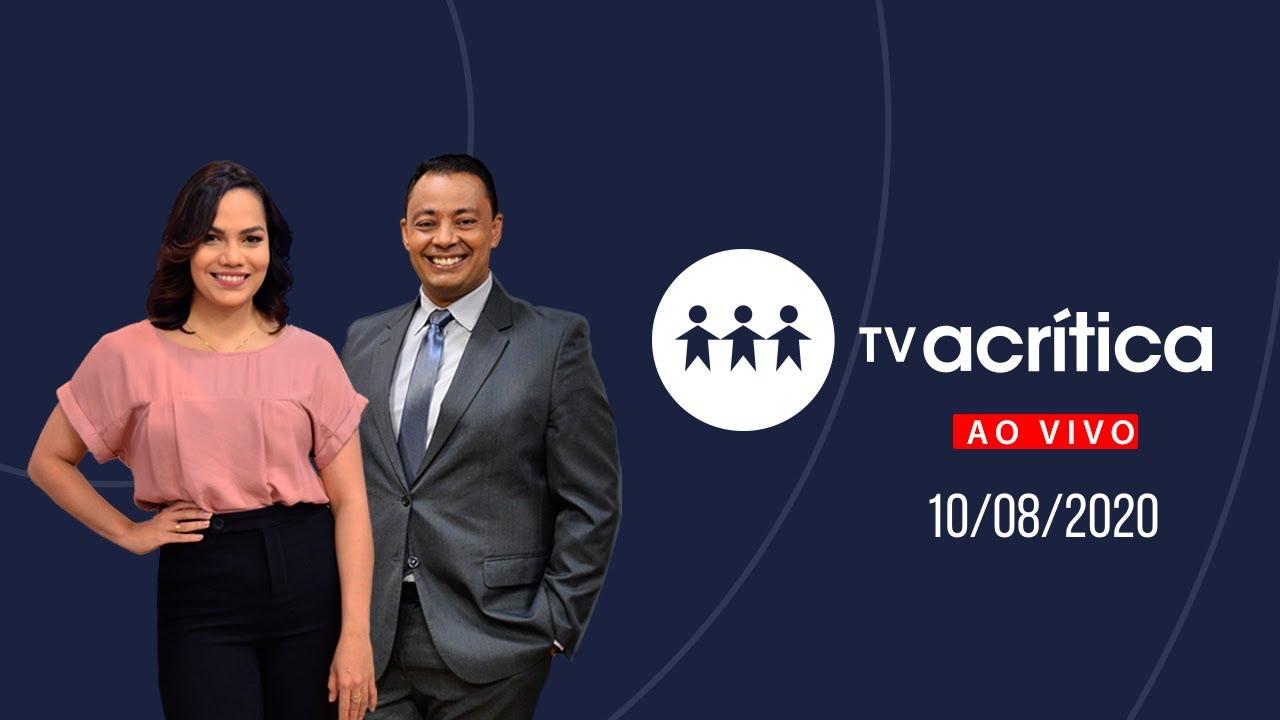TV A CRITICA | Ao Vivo | 10/08/20