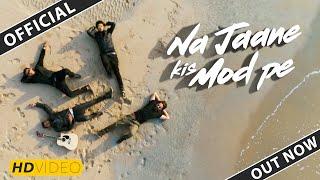 Na Jane Kis Mod Pe | Vishal Chaturvedi Project | Best Road Trip Travel Hindi Song | Bollywood 2019
