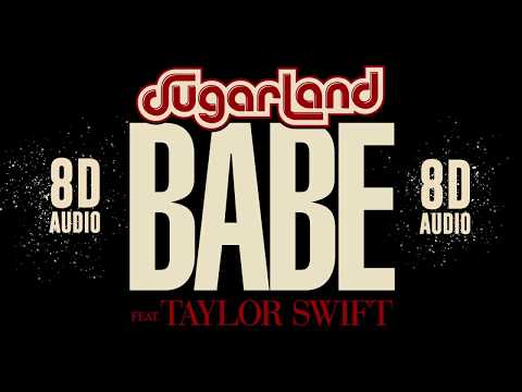Sugarland - Babe ft. Taylor Swift | 8D Audio || Dawn of Music ||