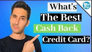 Top 5 Cash Back Credit Cards Of 2019
