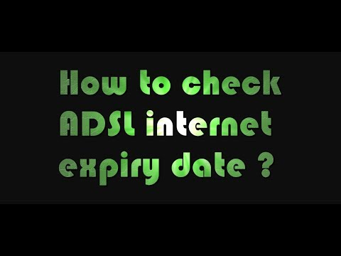 How To Check ADSL Internet Expiry Date ?