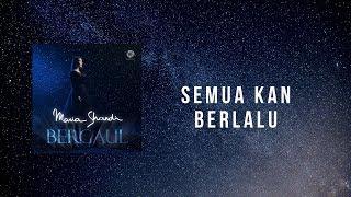 Download Lagu Semua Kan Berlalu - Maria Shandi (Official Lyric Video) mp3
