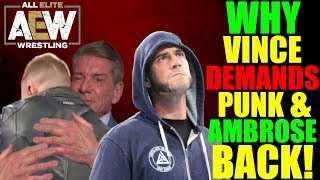 Real Reason Why Vince McMahon Is DEMANDING CM Punk And Dean Ambrose RETURN To WWE REVEALED!