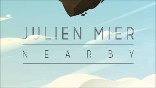 Julien Mier - Nearby