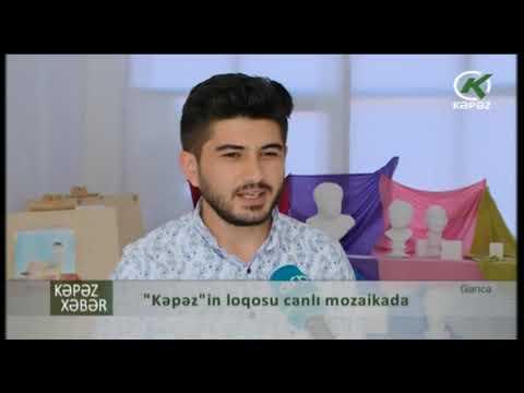 """Mobil Qarayev """"Kəpəz""""in loqosunu canlı mozaikada yaratmaq istəyir - Kəpəz TV"""
