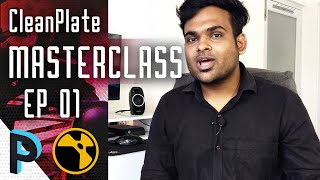 Introduction to Clean Plate - NUKE Clean Plate Masterclass - EP 01 [HINDI]