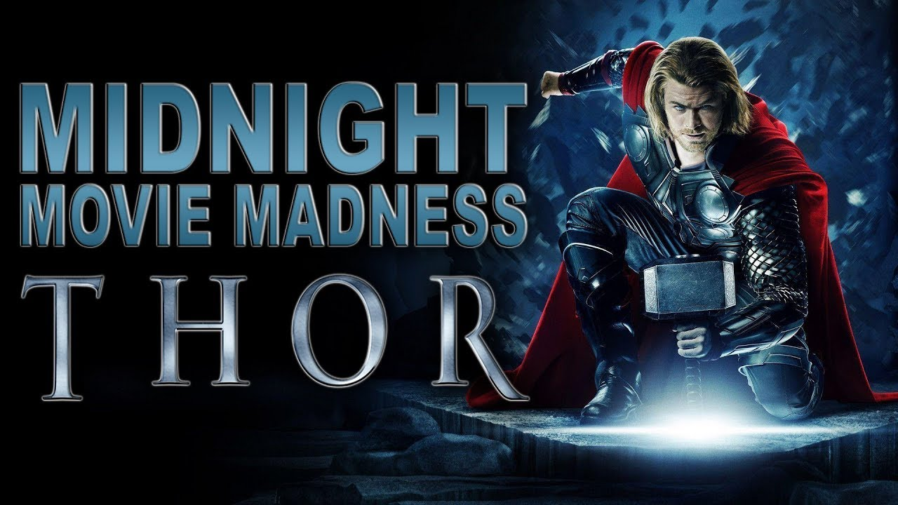 Midnight Movie Madness | Thor Review - YouTube