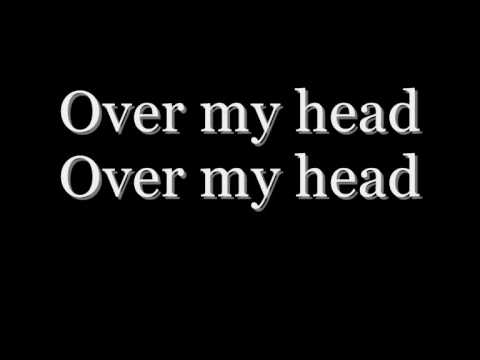 The Fray - Over My Head(Cable Car) Lyrics