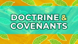 What is the Doctrine and Covenants?