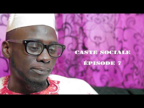 CASTE SOCIALE ÉPISODE 7