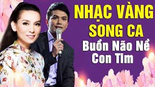 Nhạc Vàng PHI NHUNG MẠNH QUỲNH Song Ca BUỒN NÃO NỀ CON TIM  - Nhạc Vàng Trữ Tình Song Ca Hay Nhất