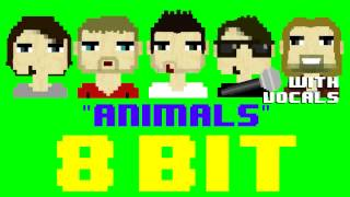 Animals w/Vocals (8 Bit Remix Cover Version) [Tribute to Maroon 5] - 8 Bit Universe