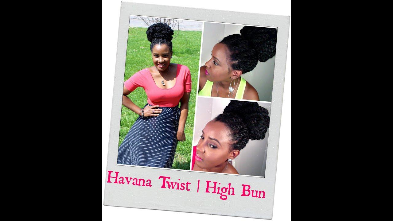 Natural Hair Havana Twist High Bun
