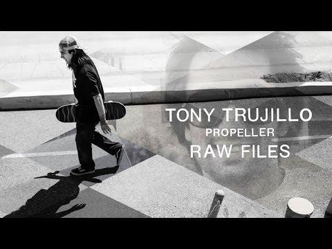 Tony Trujillo's 'Propeller' RAW FILES