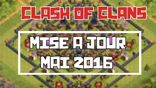 Clash of Clans | MAJ mai 2016: Toutes les nouveautés!