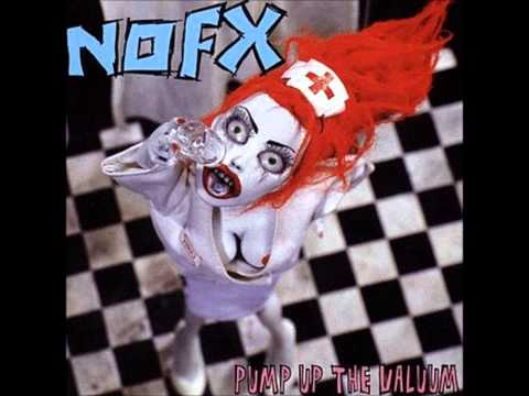 NOFX - PUMP UP THE VALUUM (full album)
