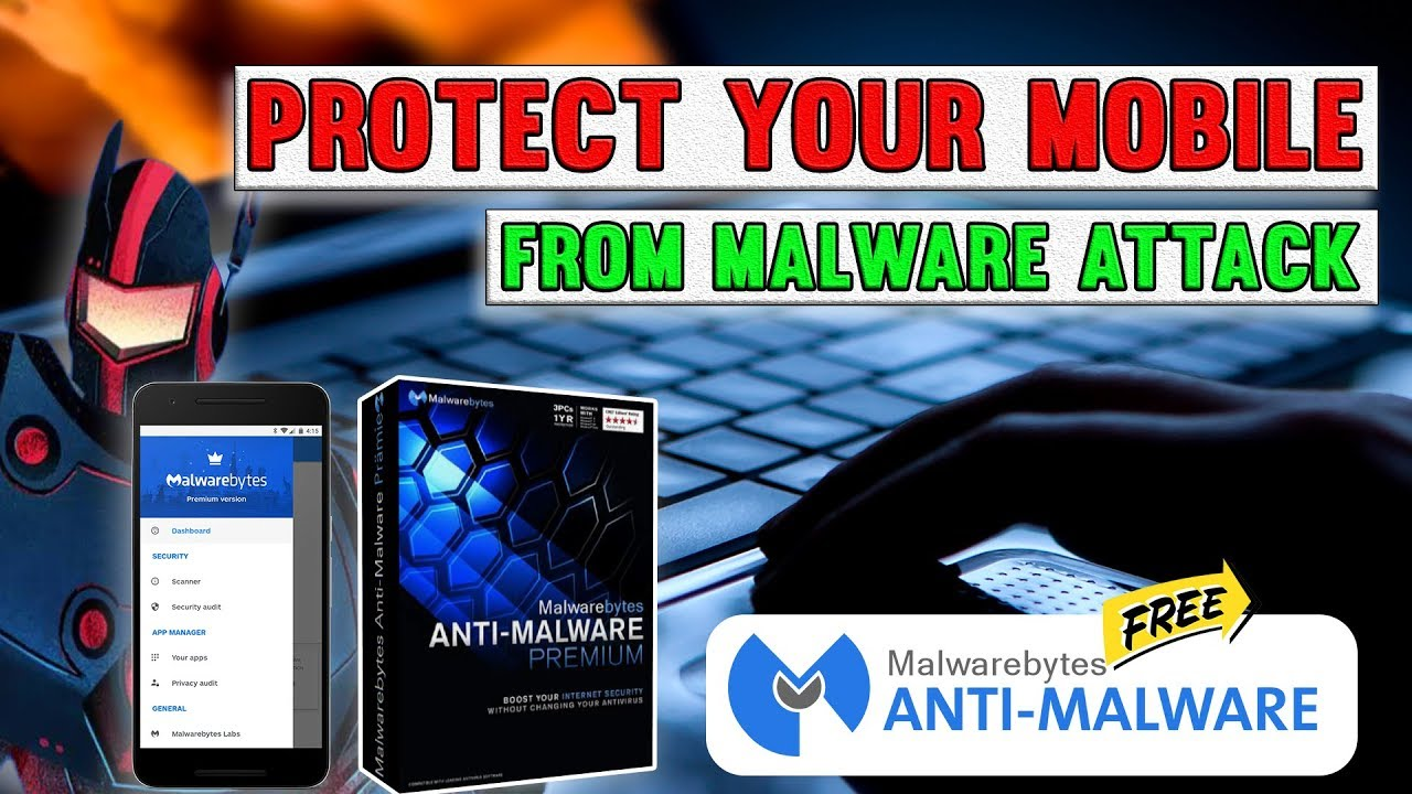 How to Install Malwarebytes Premium Free (2018) for Android Mobile | App  Care BD