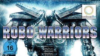 🎬 Robo Warriors (Sci-Fi | deutsch)