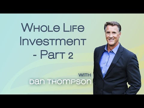 Safe Investing - Whole Life Insurance as an Investment - Part 2
