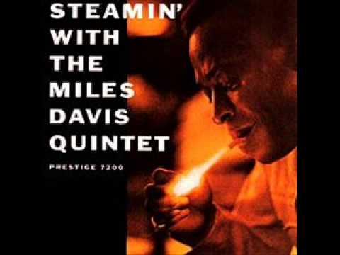 Miles Davis - Steamin