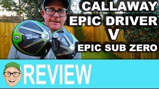 Callaway Epic vs Epic Sub Zero