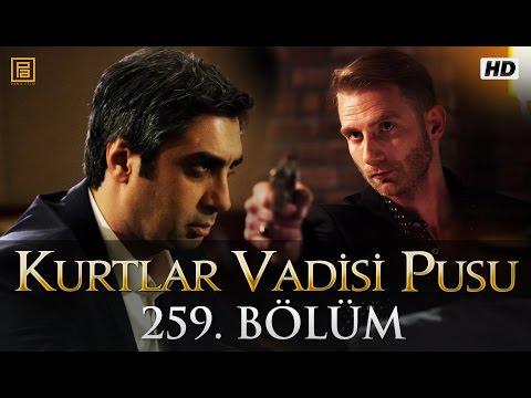 Kurtlar Vadisi Pusu 259. Bölüm | English Subtitles | ترجمة إلى العربية